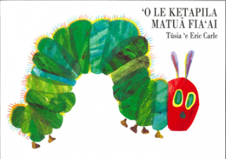 Image of O Le Katepila Matua Fia Ai : The Very Hungry Caterpillar Samoan Edition