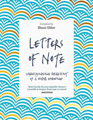Image of Letters Of Note : Correspondence Deserving Of A Wider Audience