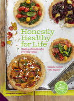 Image of Honestly Healthy For Life Healthy Alternatives For Everyday Eating