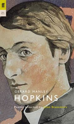Image of Gerard Manley Hopkins : Poems Selected By John Stammers : Poet To Poet Series