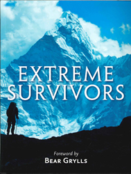 Image of Extreme Survivors : 60 Of The World's Most Extreme Survival Stories