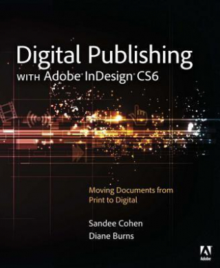 Image of Digital Publishing With Adobe Indesign Cs6