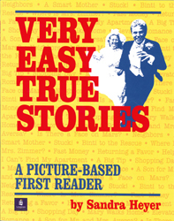 Image of Very Easy True Stories : A Picture Based First Reader