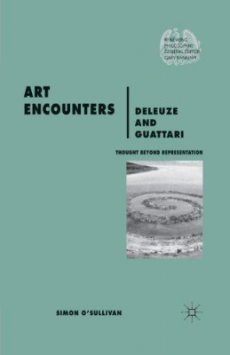 Art Encounters Deleuze And Guatarri : Thought Beyond Representation