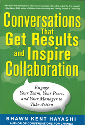 Image of Conversations That Get Results And Inspire Collaboration : Engage Your Team Your Peers And Your Manager To Take Action