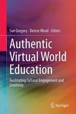 Image of Authentic Virtual World Education : Facilitating Cultural Engagement And Creativity