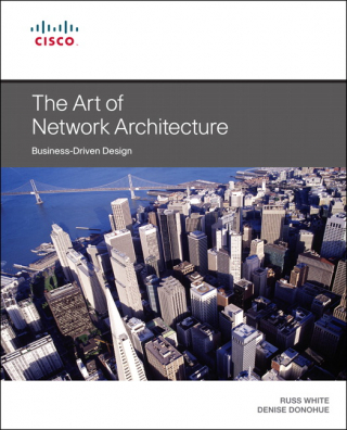 Image of Art Of Network Architecture : Business Driven Design