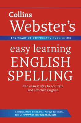 Collins Webster's Easy Learning : English Spelling