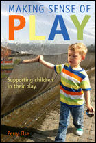 Image of Making Sense Of Play : Supporting Children In Their Play