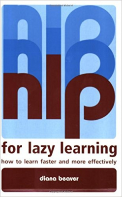 Image of Nlp For Lazy Learning : How To Learn Faster And More Effectively