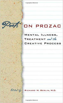 Image of Poets On Prozac Mental Illness Treatment And The Creative Process