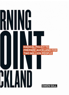 Turning Point Auckland : Radical Policy To Prepare Auckland For Two Million People