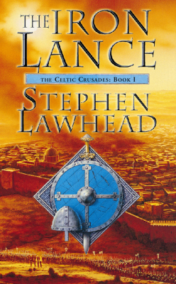 Image of The Iron Lance : The Celtic Crusades Book 1