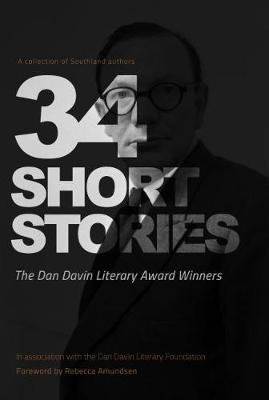 Image of 34 Short Stories : The Dan Davin Literary Award Winners - A Collection Of Southland Authors