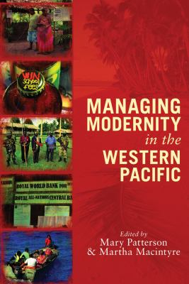 Image of Managing Modernity In The Western Pacific