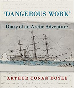 Image of Dangerous Work : Diary Of An Arctic Adventure