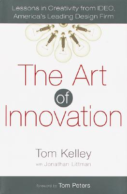 Image of Art Of Innovation : Lessons In Creativity From Ideo Americasleading Design Firm