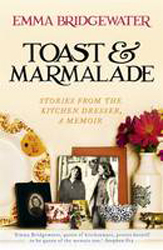 Image of Toast & Marmalade : Stories From The Kitchen Dresser : A Memoir
