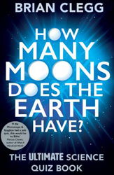 Image of How Many Moons Does The Earth Have The Ultimate Science Quizbook