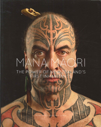 Image of Mana Maori : The Power Of New Zealands First Inhabitants