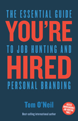 Image of You're Hired : The Essential Guide To Job Hunting & Personalbranding
