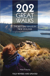 202 Great Walks : The Best Day Walks In New Zealand Revised Edition
