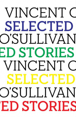 Image of Selected Stories : Vincent O'sullivan