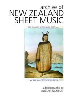Archive Of New Zealand Sheet Music 2015