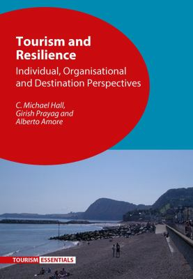 Image of Tourism Resilience : Individual, Organisational And Destination Perspectives