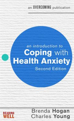 Image of An Introduction To Coping With Health Anxiety