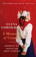 Image of A Mountain Of Crumbs : Growing Up Behind The Iron Curtain