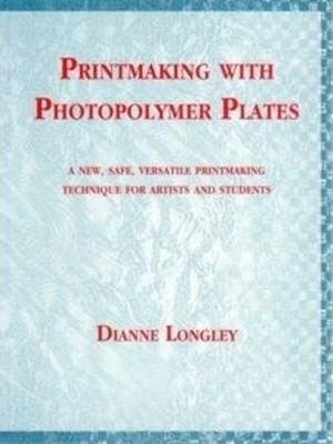 Image of Printmaking With Photo Polymer Plates