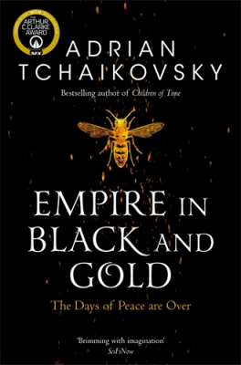 Image of Empire in Black and Gold : Shadows of the Apt Book One