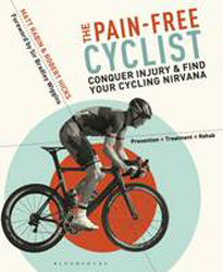 Image of Pain-free Cyclist : Conquer Injury And Find Your Cycling Nirvana