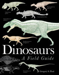 Image of Dinosaurs A Field Guide