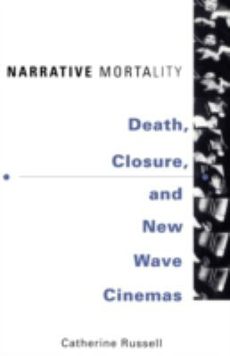 Image of Narrative Morality : Death Closure & New Wave Cinemas