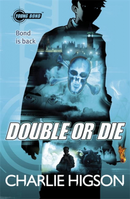 Image of Double Or Die : Young Bond Book 3