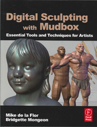 Image of Digital Sculpting With Mudbox Essential Tools & Techniques For Artists
