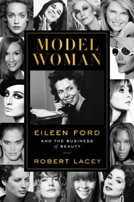 Image of Model Woman : Eileen Ford And The Business Of Beauty