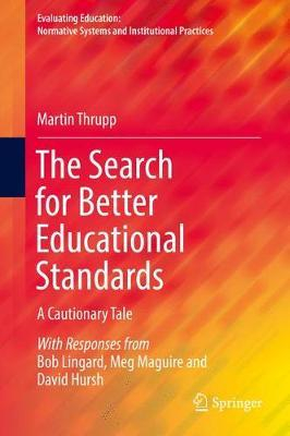 Image of The Search For Better Educational Standards : A Cautionary Tale