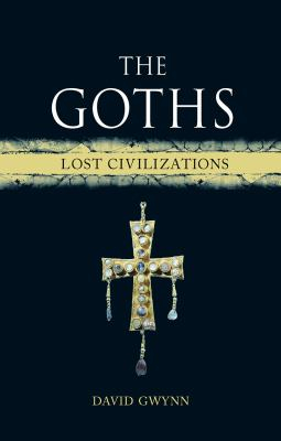Image of The Goths : Lost Civilizations