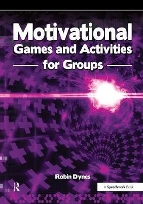 Image of Motivational Games And Activities For Groups : Exercises To Energise Enthuse And Inspire