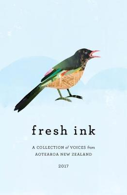 Image of Fresh Ink : A Collection Of Voices From Aotearoa New Zealand