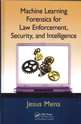 Image of Machine Learning Forensics For Law Enforcement Security And Intelligence