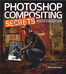 Image of Photoshop Compositing Secrets Unlocking The Key To Perfect Selections And Amazing Photoshop Effects For Totally Realist