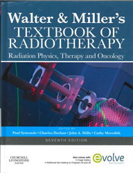 Image of Walter & Miller's Textbook Of Radiotherapy : Radiation Physics Therapy And Oncology