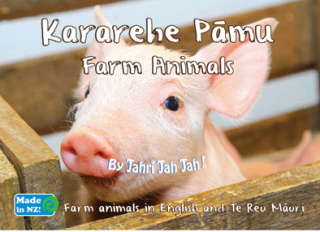 Image of Kararehe Pamu : Farm Animals In English And Te Reo Maori