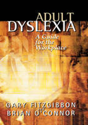 Image of Adult Dyslexia A Guide For The Workplace