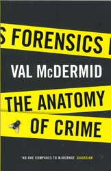 Image of Forensics : The Anatomy Of Crime