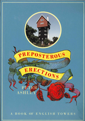 Image of Preposterous Erections : A Book Of English Towers